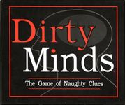 Board Game: Dirty Minds: The Game of Naughty Clues
