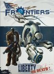 Board Game: Frontiers: Liberty or Death!