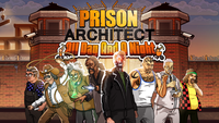Video Game: Prison Architect: All Day and a Night