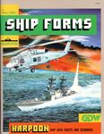 Board Game: Harpoon: Ship Forms