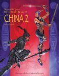 RPG Item: World Book 25: China 2: Heroes of the Celestial Court