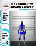 RPG Item: S.I.D.s Bulletin: Mutant Stalker