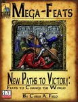 RPG Item: Mega-Feats: New Paths to Victory