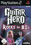 Video Game: Guitar Hero Encore:  Rocks the 80's