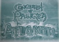 Board Game: Conquest of Pangea: Atlantis
