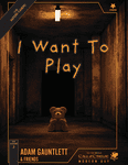 RPG Item: FXC-7: I Want To Play