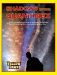 RPG Item: Shadows of the Quantinex