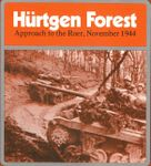 Board Game: Hurtgen Forest: Approach to the Roer, November 1944
