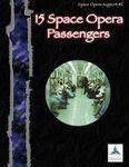 RPG Item: 15 Space Opera Passengers