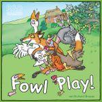 Board Game: Fowl Play!