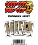 Board Game: Good Cop Bad Cop: Equipment Pack #1 – Protect