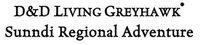 Series: SND - Living Greyhawk Sunndi Regional Adventures