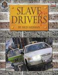 RPG Item: Slave Drivers