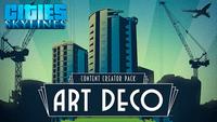 Video Game: Cities:  Skylines – Art Deco