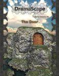 RPG Item: DramaScape Fantasy Volume 026: The Door