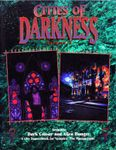 RPG Item: Cities of Darkness Vol. 3: Dark Colony and Alien Hunger