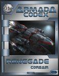 RPG Item: Armada Codex 01-01: Renegade: Corsair