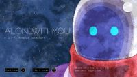 Video Game: Alone With You