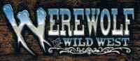 RPG: Werewolf: The Wild West