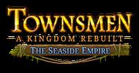 Video Game: Townsmen - A Kingdom Rebuilt: The Seaside Empire