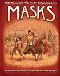 RPG Item: Masks: 1,000 Memorable NPCs for Any Roleplaying Game