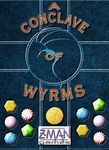 Board Game: A Conclave of Wyrms