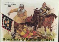 Royalists & Roundheads II