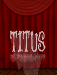 Video Game: TITUS - politics is not a game