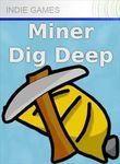 Video Game: Miner: Dig Deep