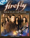 RPG Item: Firefly Role-Playing Game