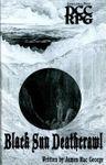 RPG Item: Black Sun Deathcrawl
