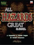 RPG Item: All Hazards Great & Small