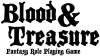 RPG: Blood & Treasure Fantasy Role Playing Game
