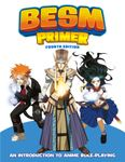 RPG Item: BESM Primer Fourth Edition