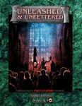 RPG Item: Unleashed & Unfettered