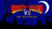 Video Game: Breath of Death VII: The Beginning