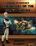 RPG Item: Worlds of Fantasy: Chronicles of the Solar Empire