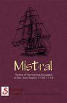 Board Game: Mistral: the Western Med 1740-48