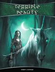 RPG Item: Terrible Beauty