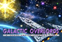 Board Game: Galactic Overlords: A Space Empire Strategy Game