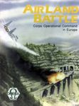 Board Game: AirLand Battle: Corps Operational Command in Europe