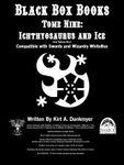 RPG Item: Black Box Books Tome Nine: Ichthyosaurus and Ice