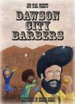 Board Game: Dawson City Barbers