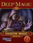 RPG Item: Deep Magic 10: Shadow Magic