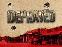 Video Game: Depraved