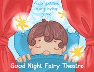 RPG Item: Good Night Fairy Theatre