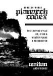 RPG Item: Planarch Codex: The Calvino Cycle or, If on a Wintry Plane a Freebooter