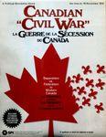 Board Game: Canadian Civil War: La Guerre de la Sécession du Canada