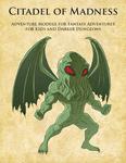 RPG Item: Citadel of Madness