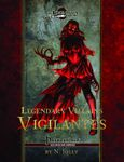 RPG Item: Legendary Villains: Vigilantes